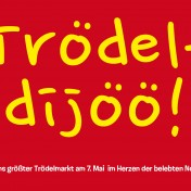Trödeldijöö! 12. Haus- und Hoftrödelmarkt am 7. Mai