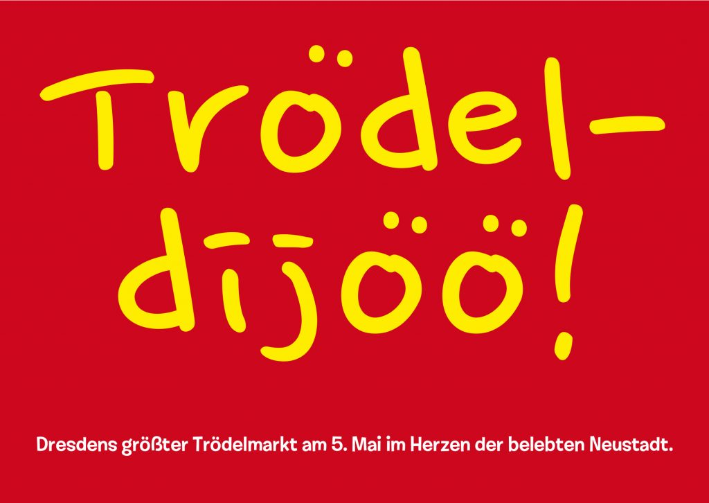 Motto dieses Jahr: Trödeldijöö!